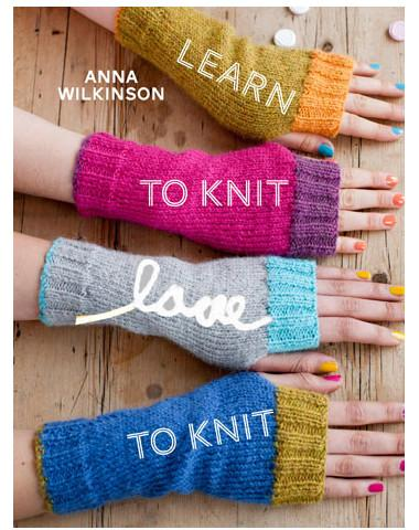 Anna Wilkinson, Learn to Knit Love to Knit, Beginner, Book, Patterns