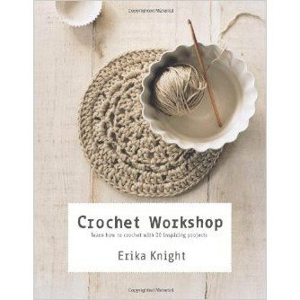 Erika Knight, Crochet Workshop, Beginner, Book, Pattern, Crochet