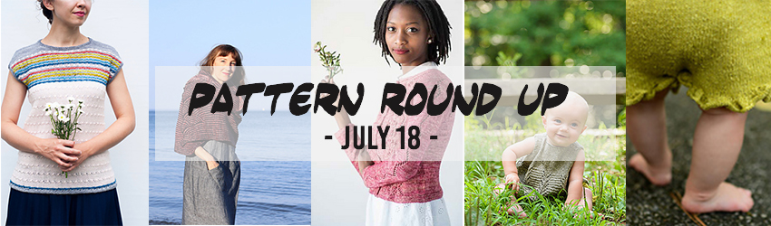 July Pattern Round Up