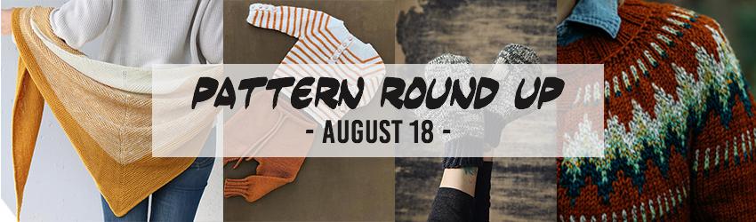 Pattern Round Up August