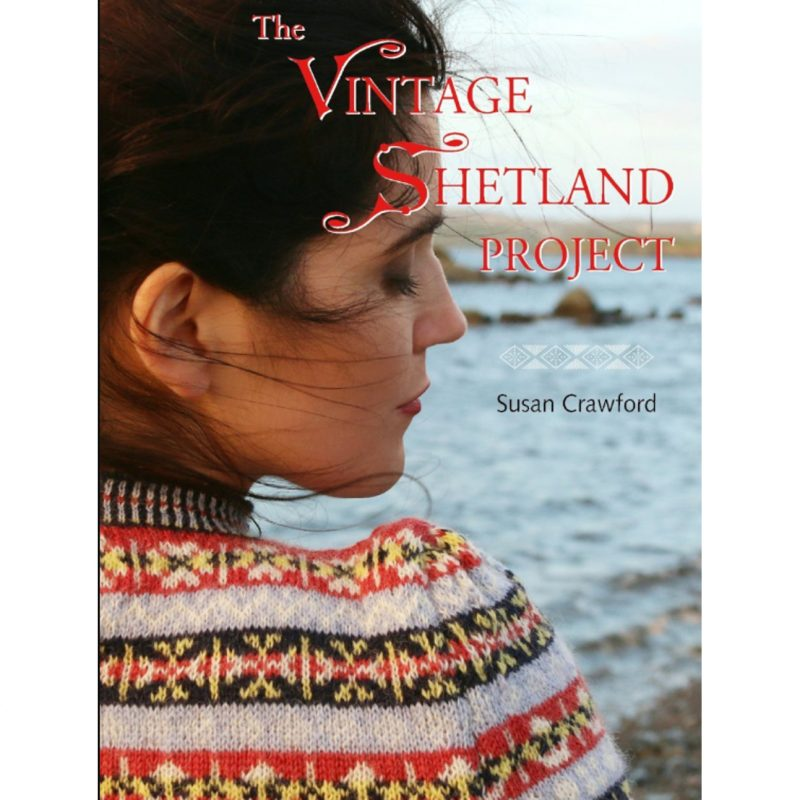 The Vintage Shetland Project, Book, Patterns, Fair Isle, Susan Crawford