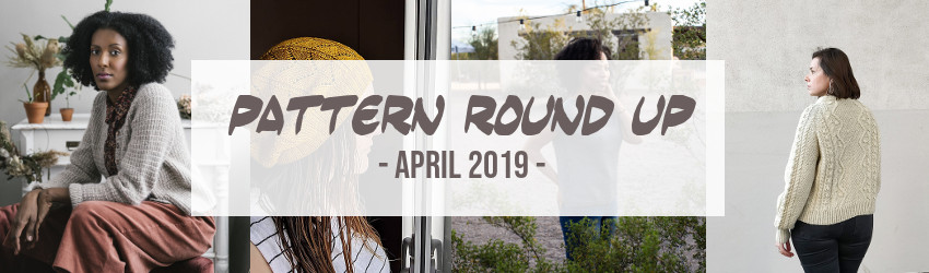 April 2019, Pattern Round Up, Knitwear Design