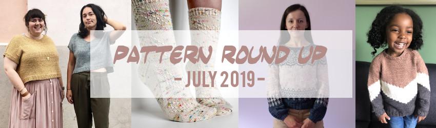 Pattern Round Up, July 2019