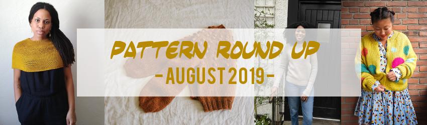 Pattern, Round Up, August 2019
