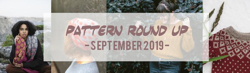 Pattern Round Up, September 2019