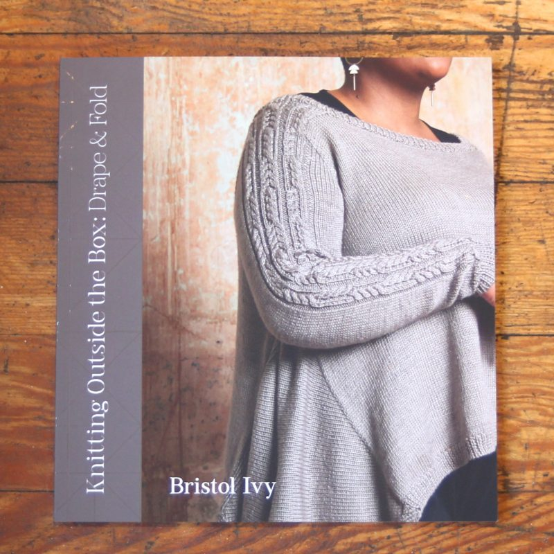 Bristol Ivy, Knitting Outside the Box, Drape and Fold, pom pom press, knitting book