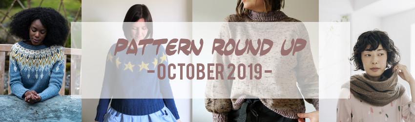 Pattern Round Up, October 2019, YAK, Dani Sunshine Sari Nordlund, Christina Danaee, Kelly G, Becky Baker, Bristol Ivy