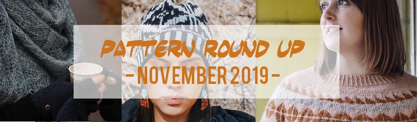 Pattern Round Up, November 2019