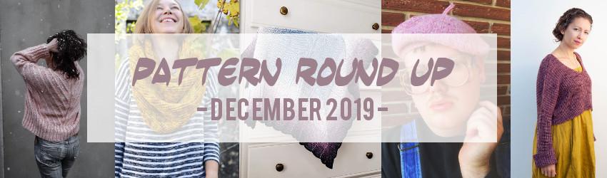 Pattern Round Up, December 2019