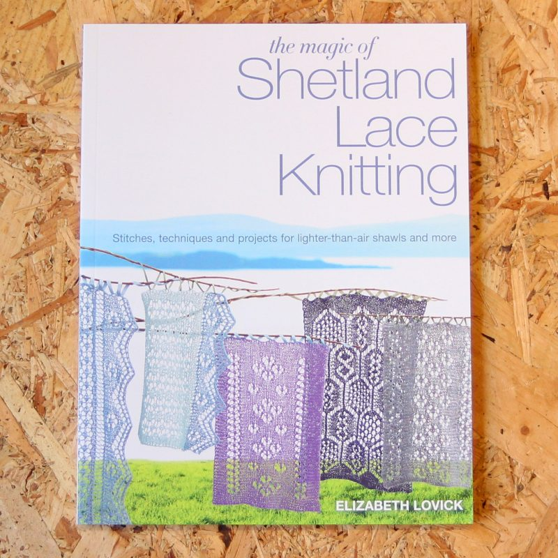 Lace Knitting, The Magic of Shetland Lace Knitting, Search Press, Elizabeth Lovick