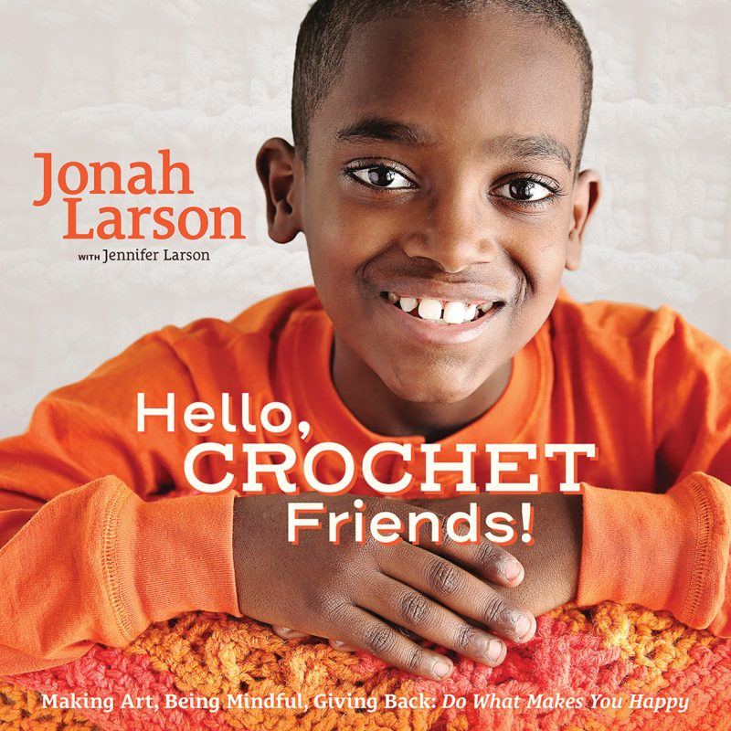 Hello Crochet Friends, Jonah Larson, Crochet, Beginner Crochet, Book