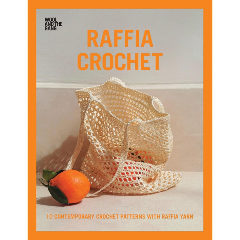 Raffia Crochet - Wool and the Gang