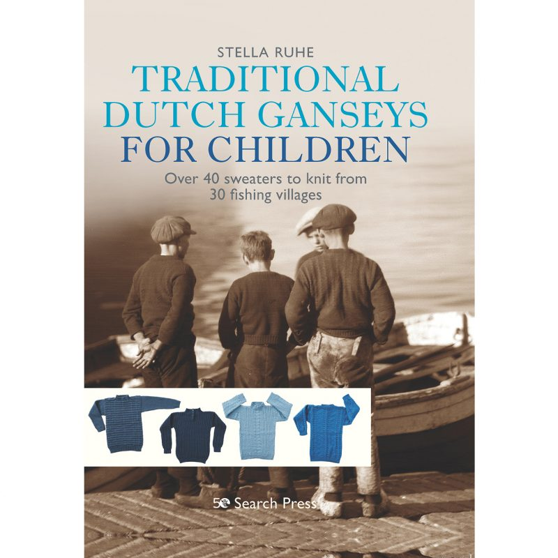 Stella Ruhe, Traditional Dutch Ganseys for Childrenutch Gansey