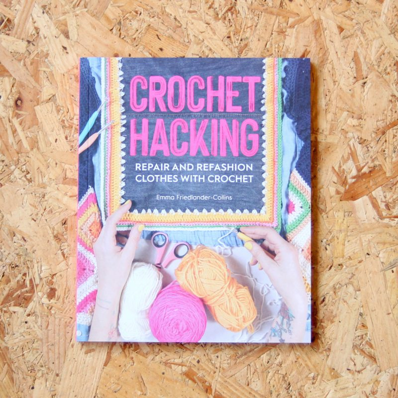 Crochet Hacking, Book, crochet Book,Emma Friedlander-Collins