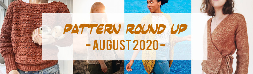 Pattern Round Up, August 2020, Nadine Cretin Lechenne, Debbie Ford, Jeanette Sloane