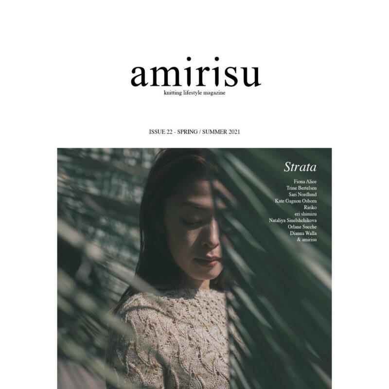 Amirisu, Issue 22, Magazine, Knitting, Spring Summer 2021