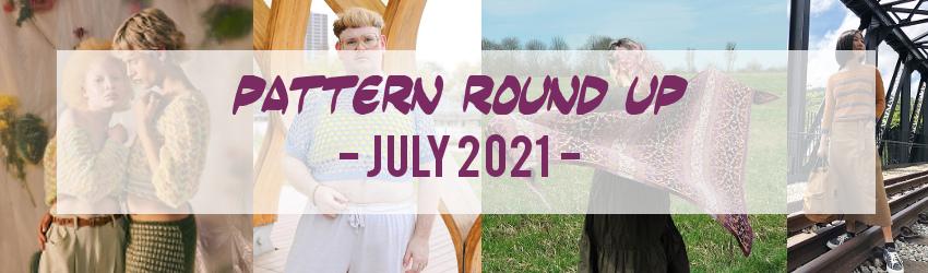Pattern Round Up, July 2021, Ravelry