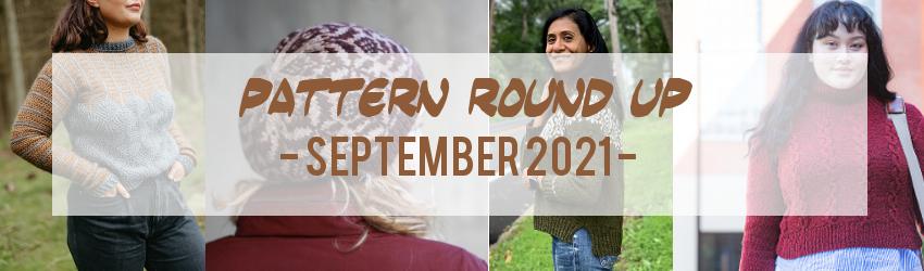 Pattern Round Up, September 2021, Ravelry